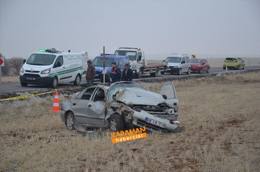 Karaman'da Trafik Kazası : 1 Ölü 1 Yaralı 2