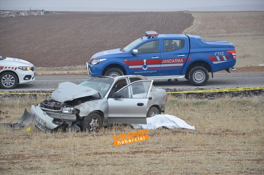 Karaman'da Trafik Kazası : 1 Ölü 1 Yaralı 4
