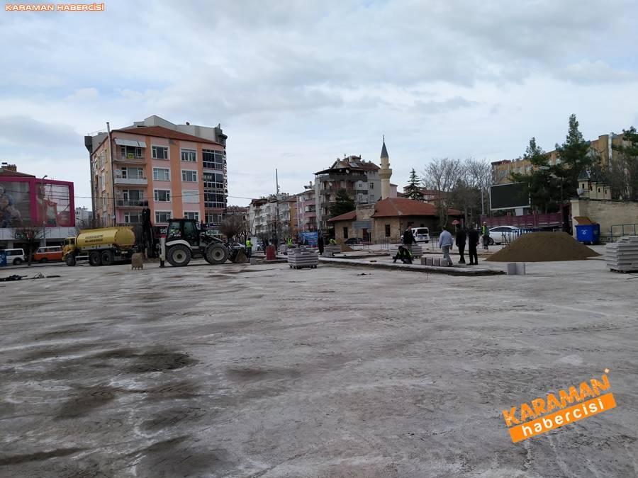 Karaman'da Meydan ve Yollarda Yenileme Çalışmaları 1
