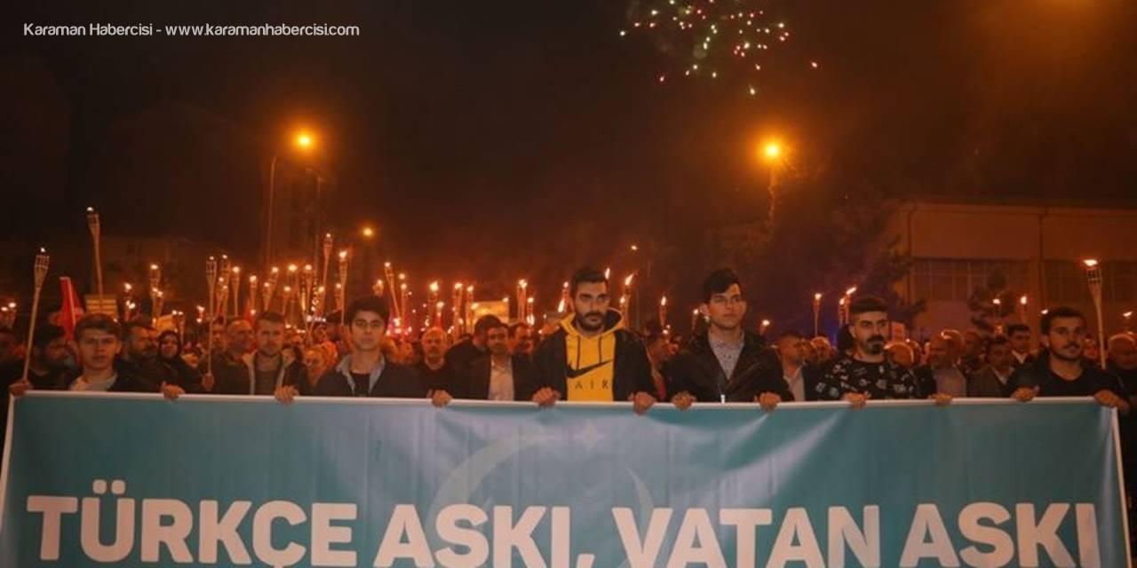 """""""Türkçe Aşkı Vatan Aşkı Yürüyüşü"""" ve Fener Alayı Karaman'ı Büyüledi"""