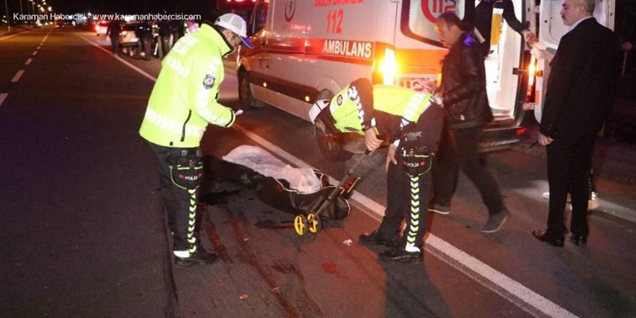 Aksaray'da Otomobilin Çarptığı Üniversiteli Genç Kız Hayatını Kaybetti