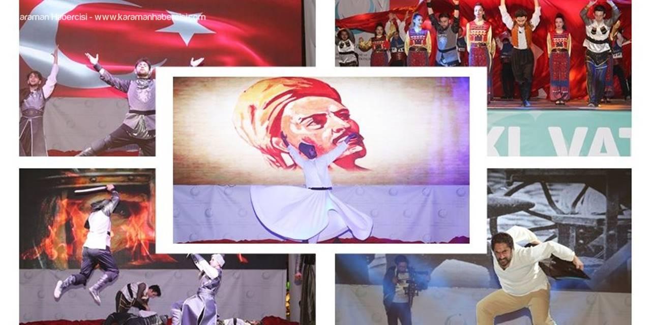 Özel Sahne Gösterisi Karaman'da Beğeniyle İzlendi