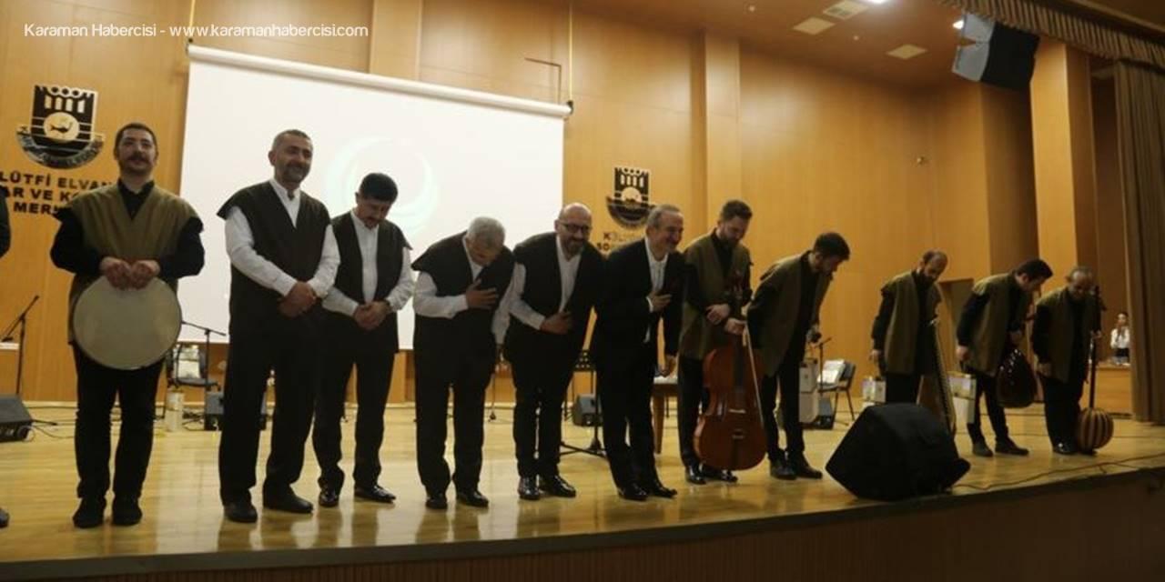 "Erenler Meclisi ""Yunus Emre"" Konseri Karaman'da İzleyenleri Mest Etti"