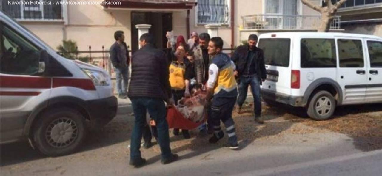 Karaman'da Kardeşler Arasında Bıçaklı Kavga