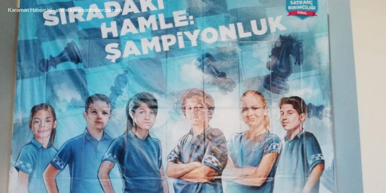 Karaman'da Önemli Satranç Organizasyonu