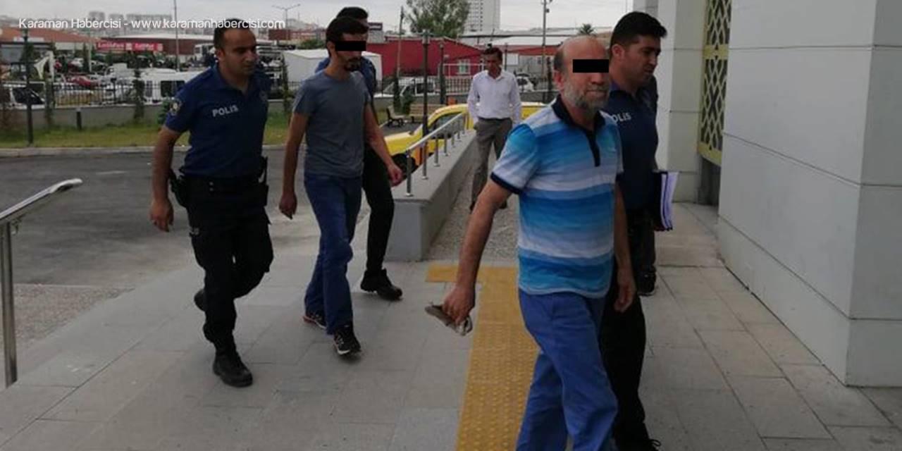 Karaman'da Dayak Olayının Zanlıları Hakim Karşısında
