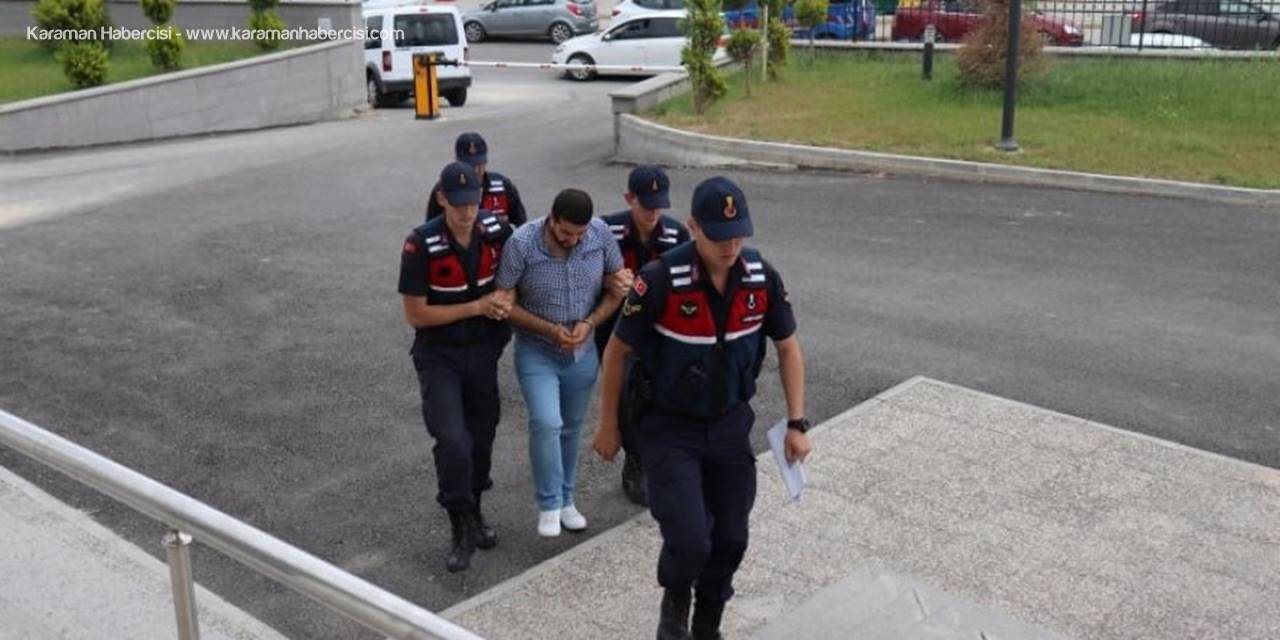Mersin'de Aranıyordu Karaman'da Yakalandı