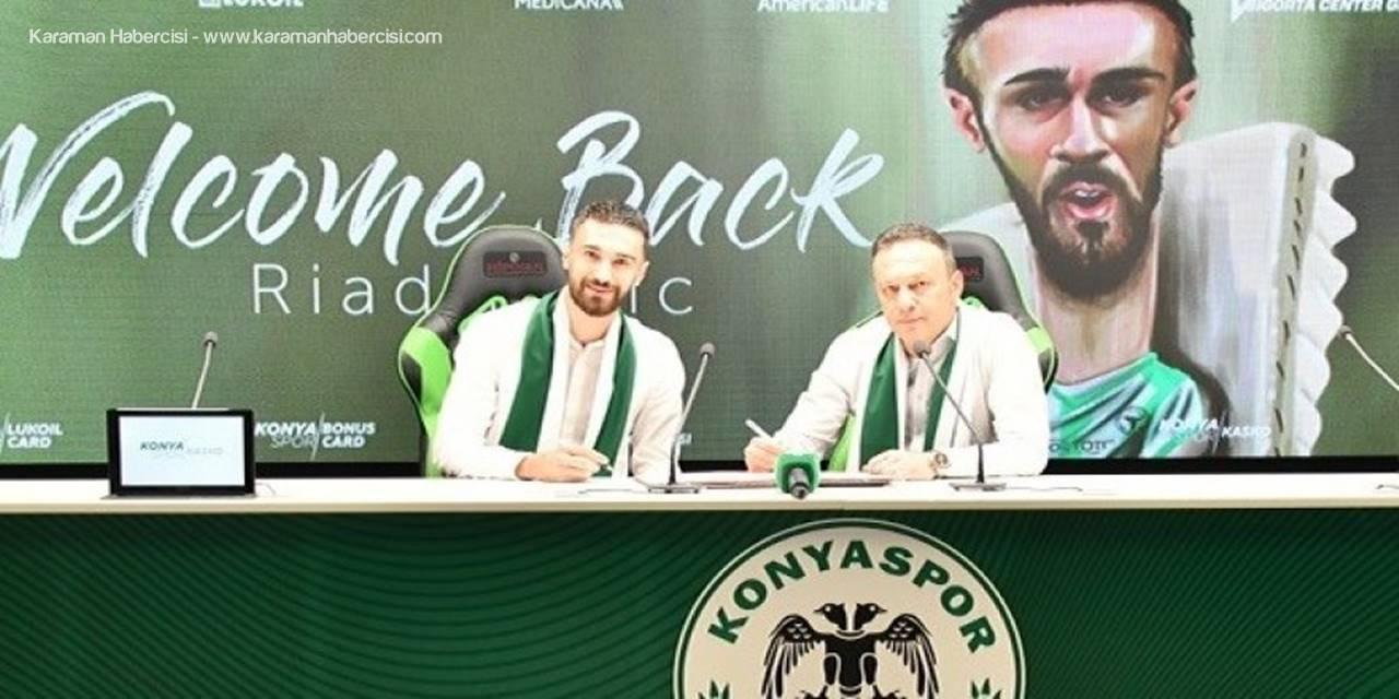 Konyaspor Transferde Sezonu Riad Bajic İle Açtı