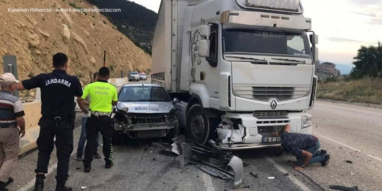 Karaman Mut Yolunda Trafik Kazası; 1 Yaralı