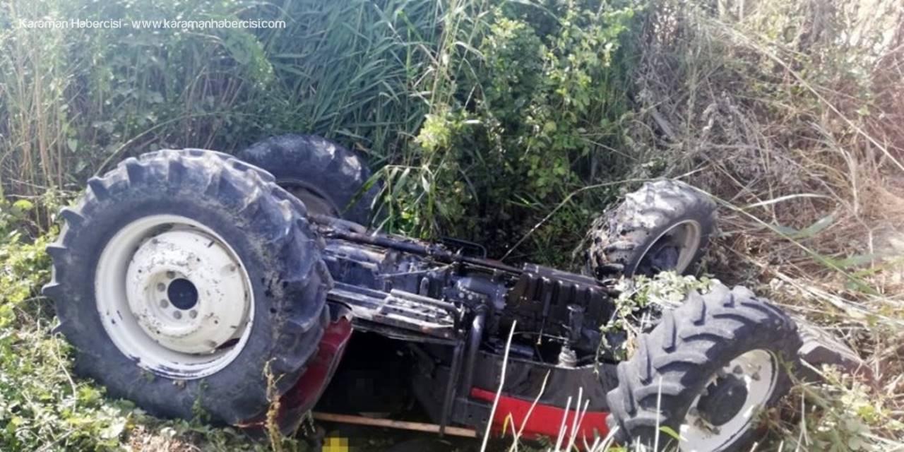 Tarsus'da Traktör Su Kanalına Devrildi: 1 Ölü