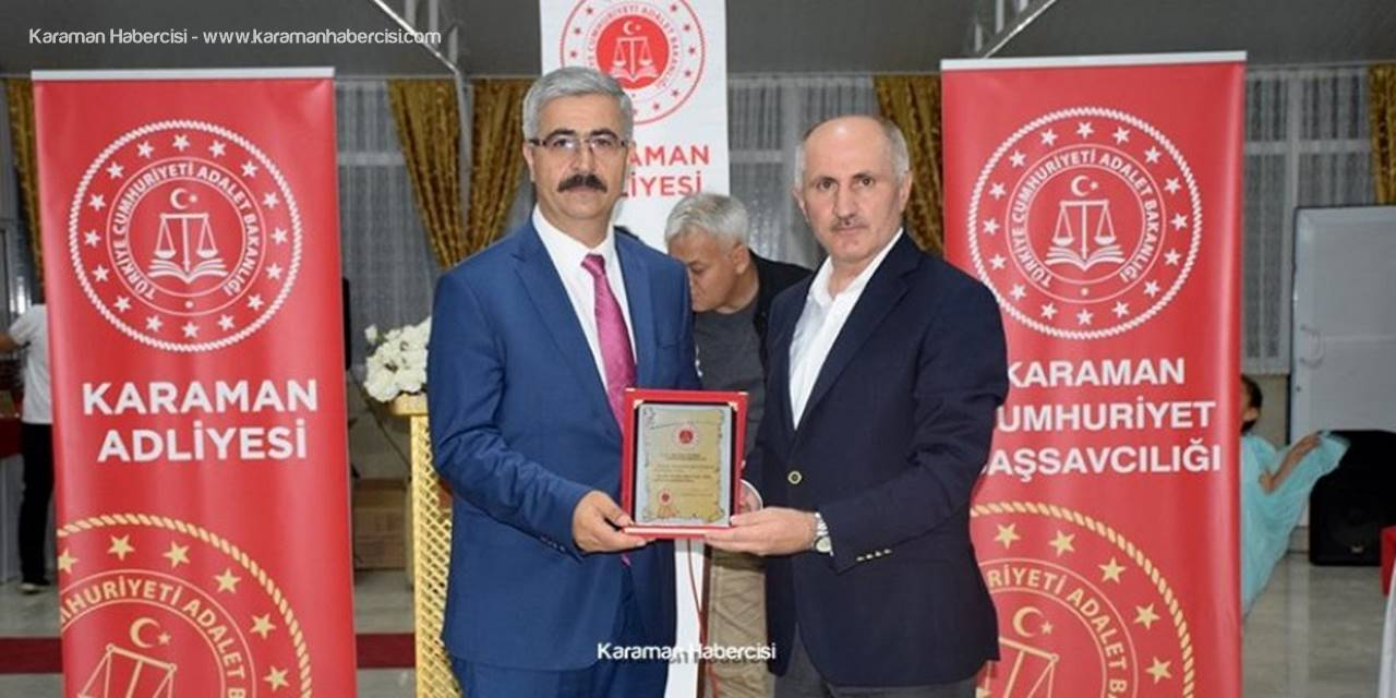 Karaman'dan Ayrılacak Hakim Ve Savcılara Veda Programı