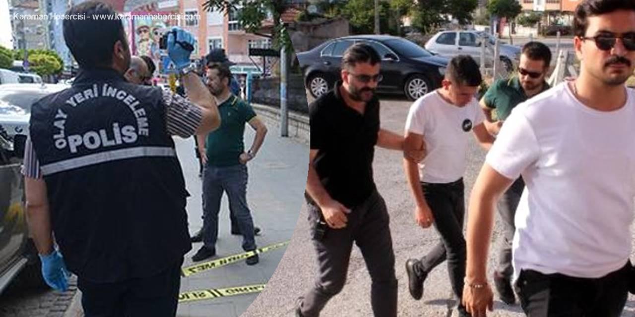 Karaman'da Silahlı Kavga Sonrası Bir Kişi Tutuklandı