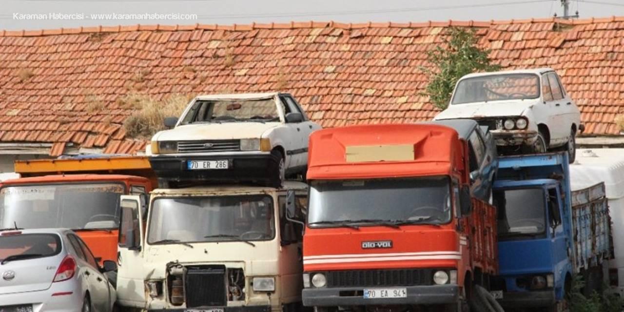 Karaman'da Hurda Gibi Duran Milyonlar