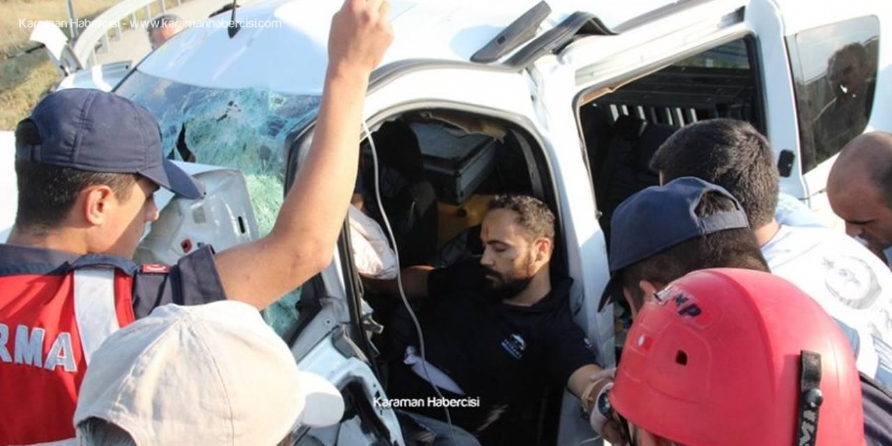 Konya'dan Karaman'a Giden Vatandaş Ölümle Burun Buruna Geldi