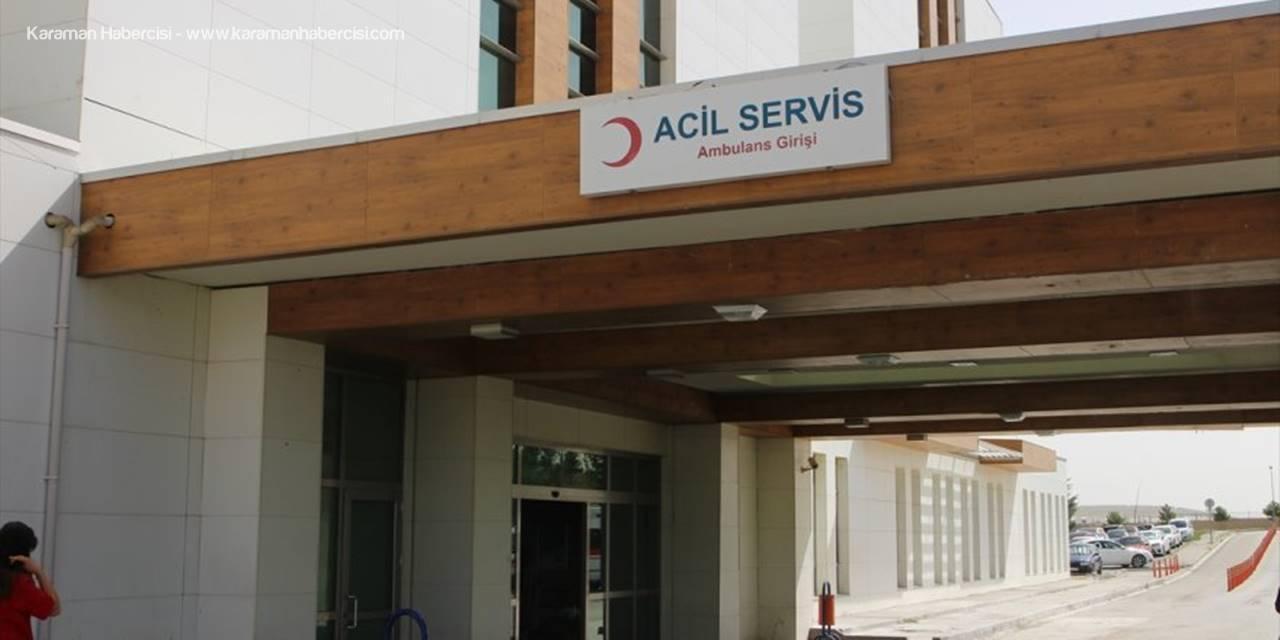 Karaman Devlet Hastanesinde Hastaları Yoran O Çalışma Tamamlandı