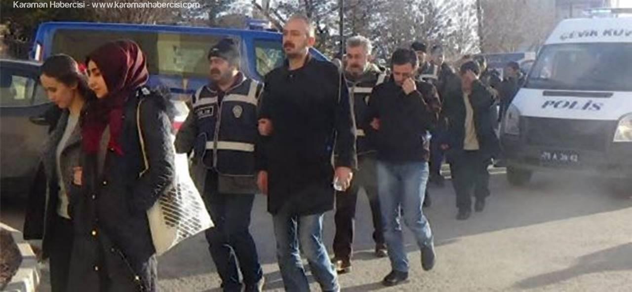 Karaman'da Fetö'den 23 Kişi Adliyeye Sevk Edildi