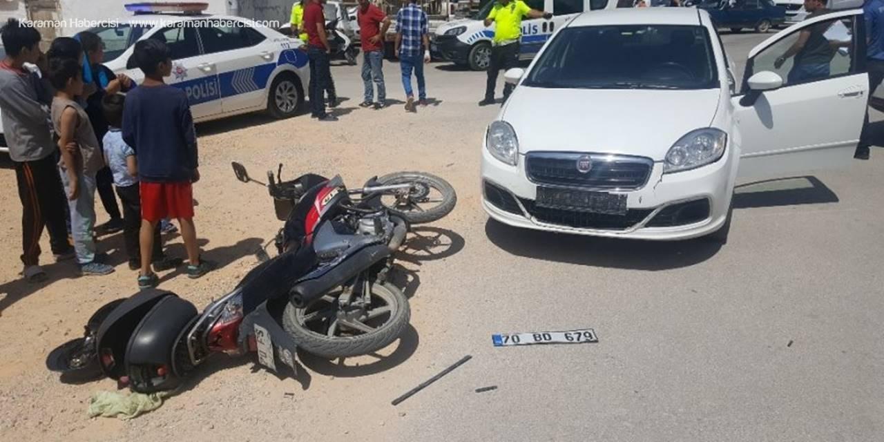 Karaman'da Otomobil İle Motosiklet Çarpıştı: 1 Yaralı