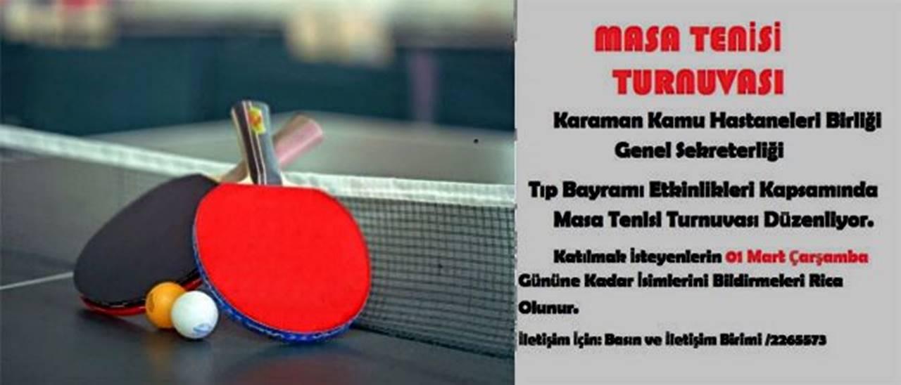 Karaman'da Masa Tenisi Turnuvası Başlıyor