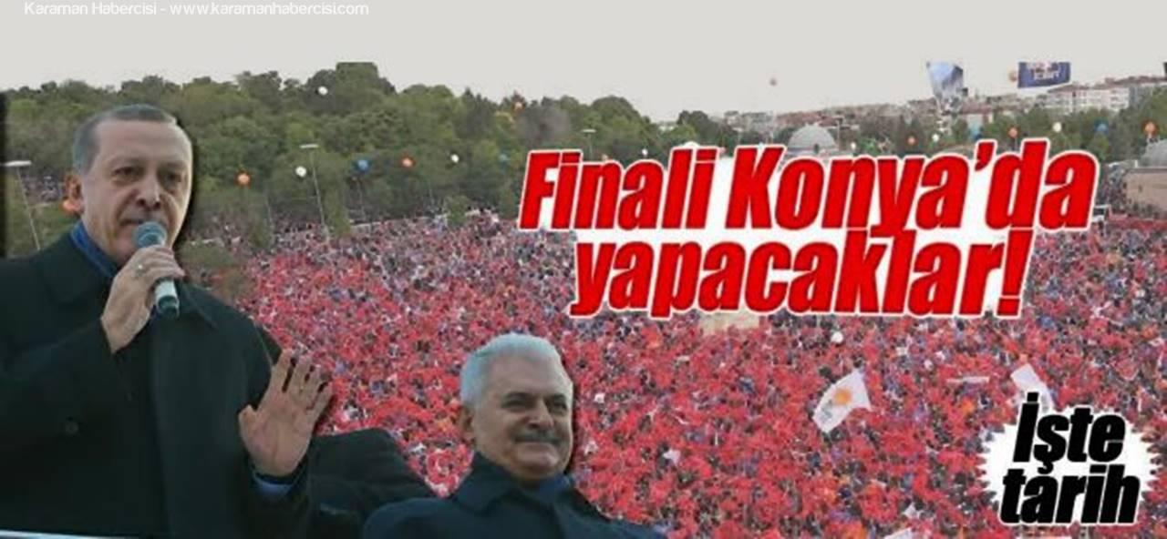 Erdoğan ve Yıldırım final mitingini Konya'da yapacak