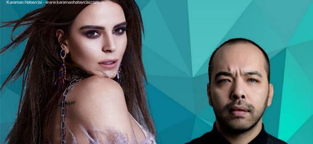 Simge Sağın ve DJ Kaan Gökman Karaman'a Geliyor
