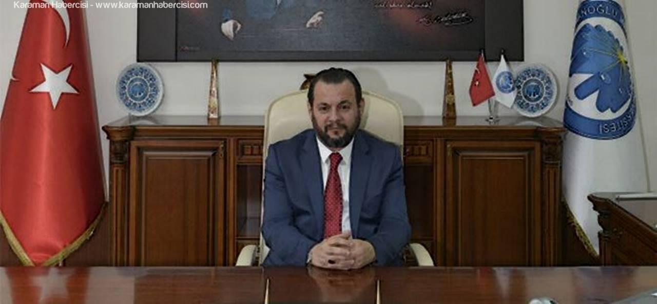 KMÜ Rektörü Mehmet Akgül'den 1 Mayıs Mesajı