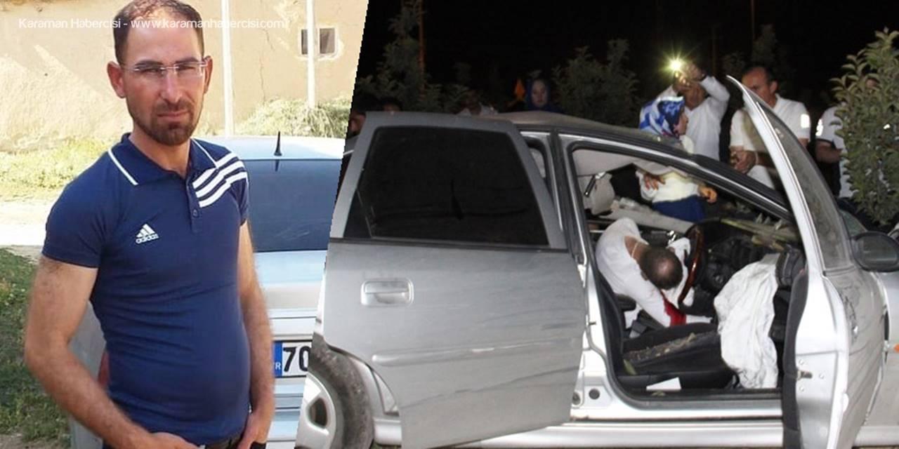 Karaman'da Yaşanan Kazadan Acı Haber Geldi