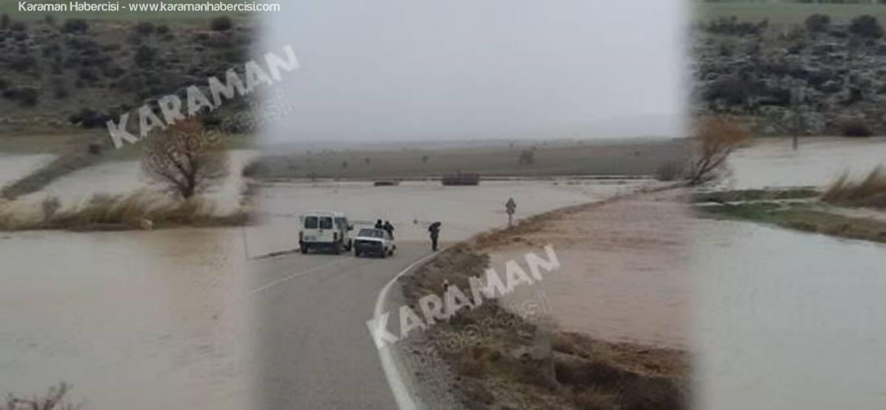 Karaman'da Yağan Yağmur Pınarbaşı ve Yollarbaşında Zor Anlar Yaşattı