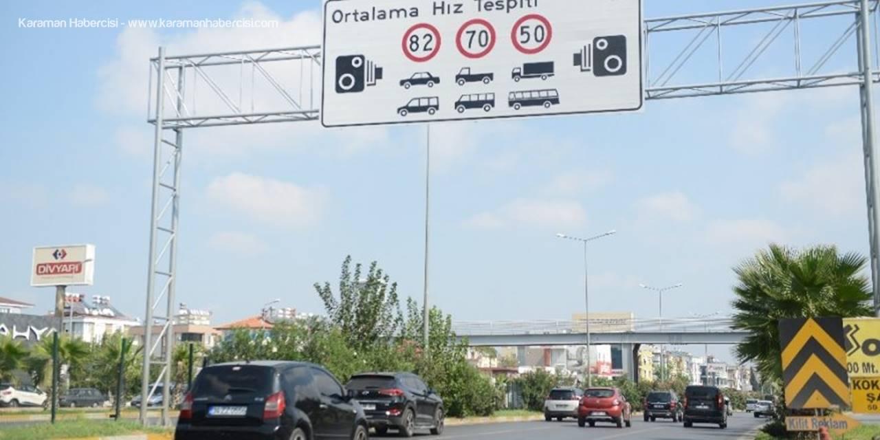 Antalya'da Hız Limitleri Yeniden Belirlendi