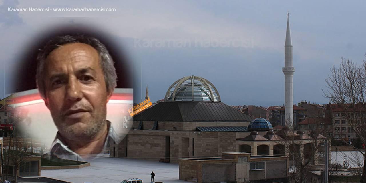 Karaman'da Hafta Sonu Vefat Edenler
