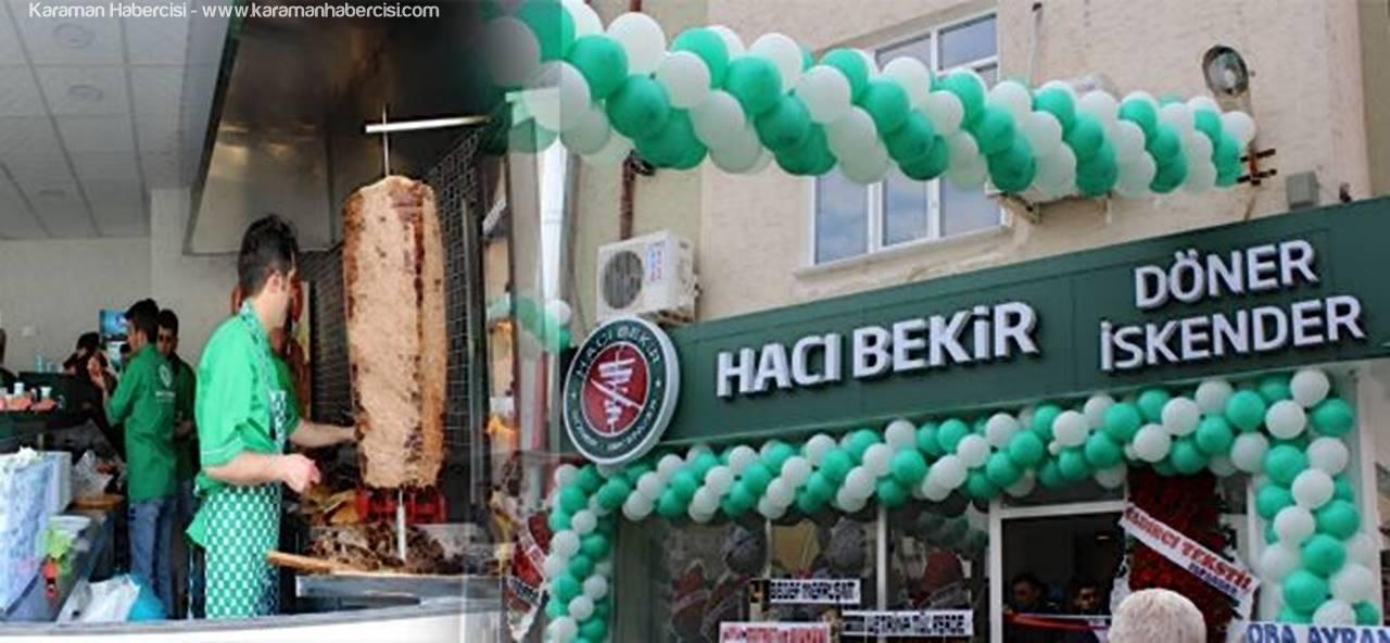Karaman'da Hacı Bekir Dönemi Başladı