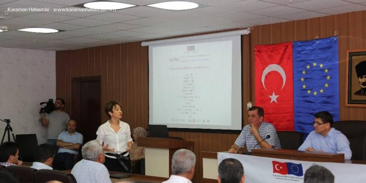 Yerel Kalite Sözleşmesi ve Sürdürülebilir Turizm Projesi Kapsamında Eğitimlere Başladı