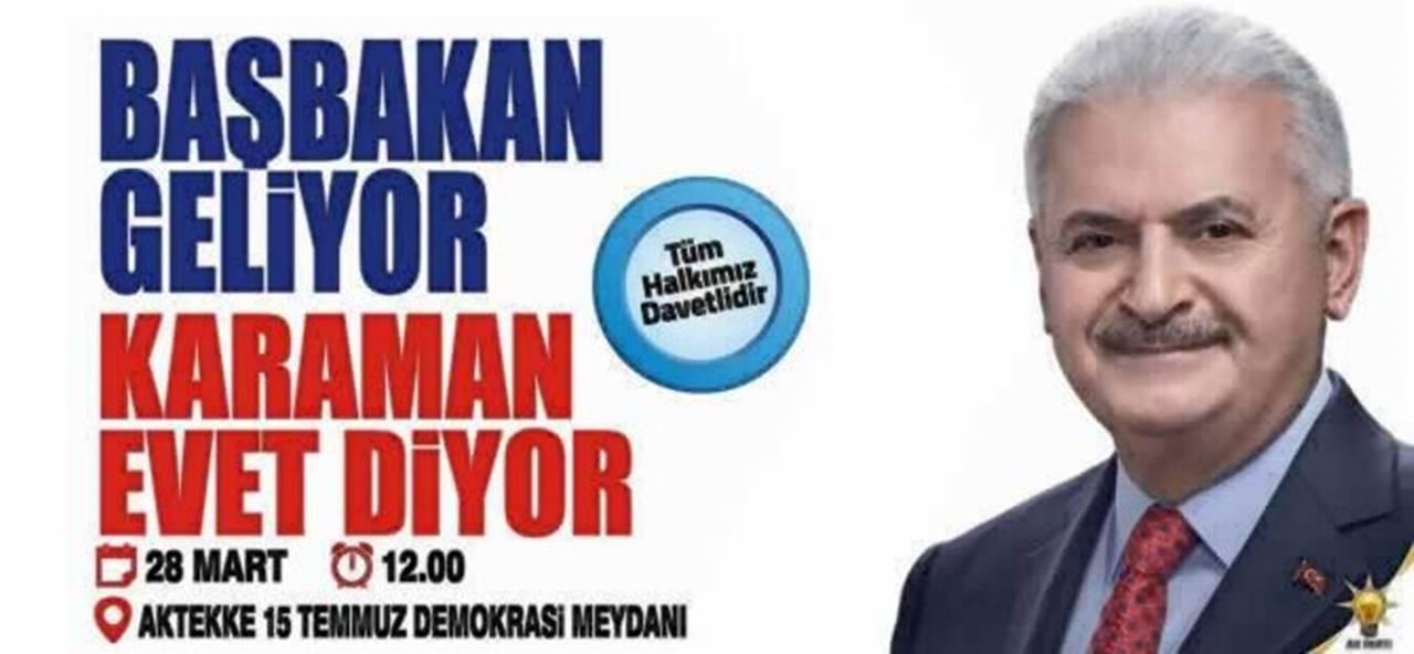 Başbakan Binali Yıldırım Referanduma 'Evet' İçin Karaman'a Geliyor