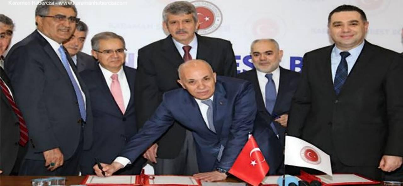 Karaman Serbest Bölge Protokolü İmzalandı