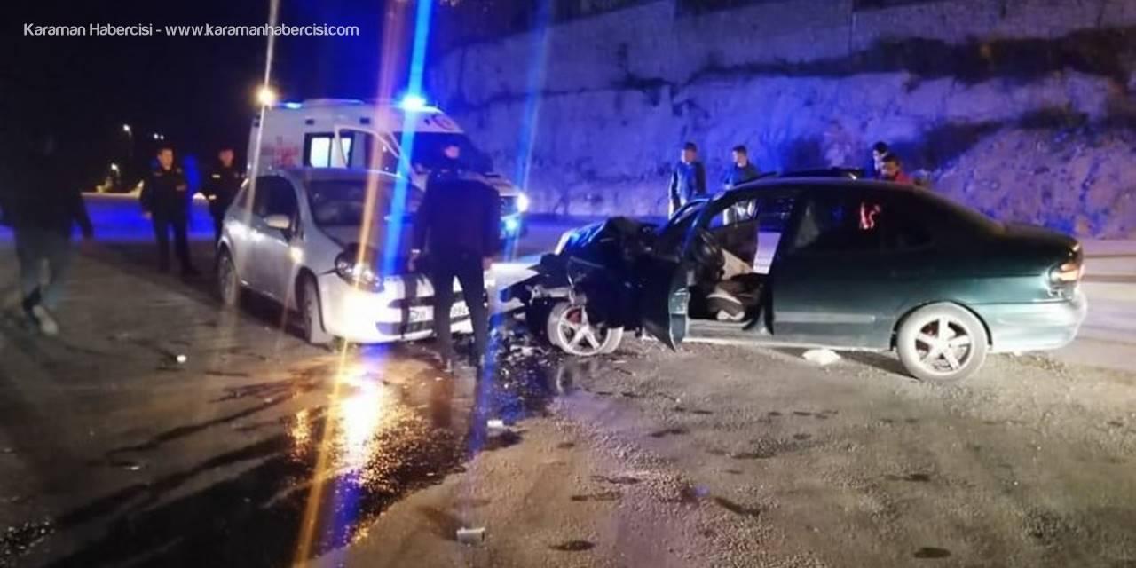 Ermenek'te İki Otomobil Kafa Kafaya Çarpıştı
