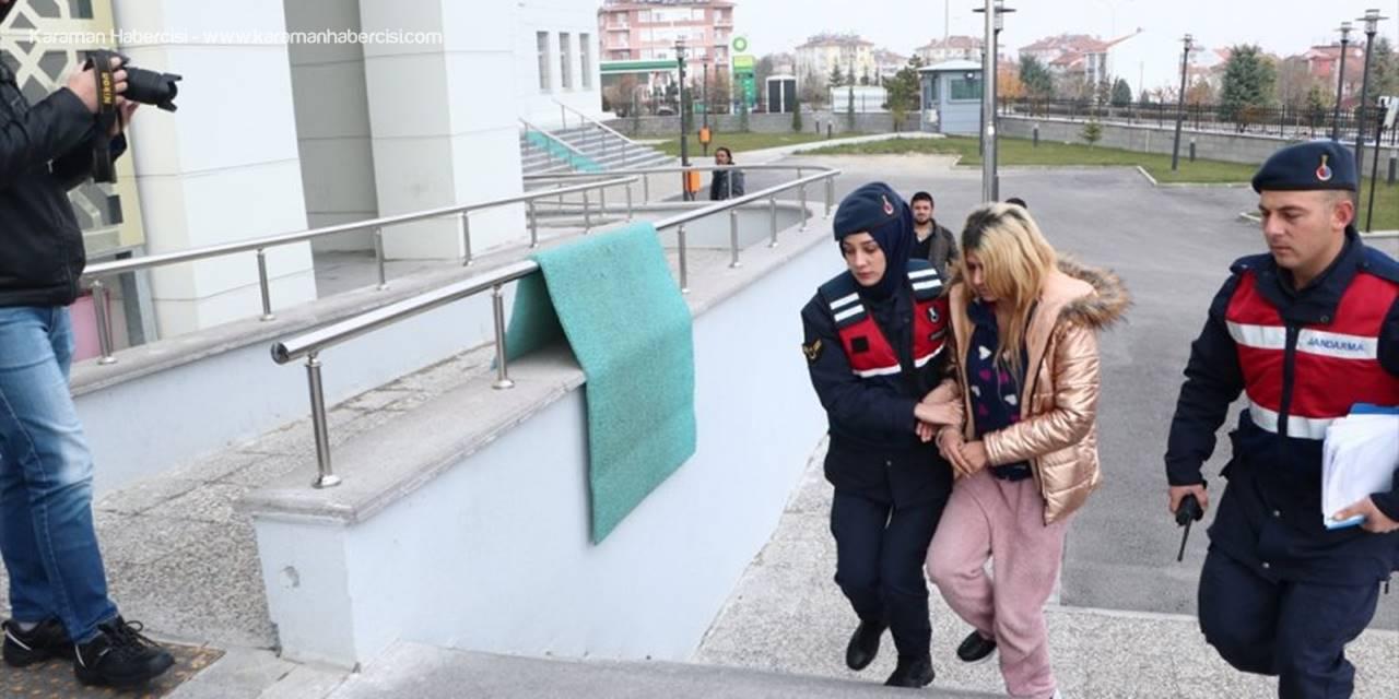 Karaman'da Hırsızlık Olayında Biri Kadın 4 Kişi Tutuklandı