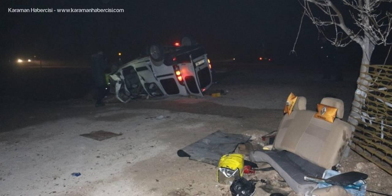 Hafif Ticari Araç Takla Attı: 1 Ölü, 4 Yaralı