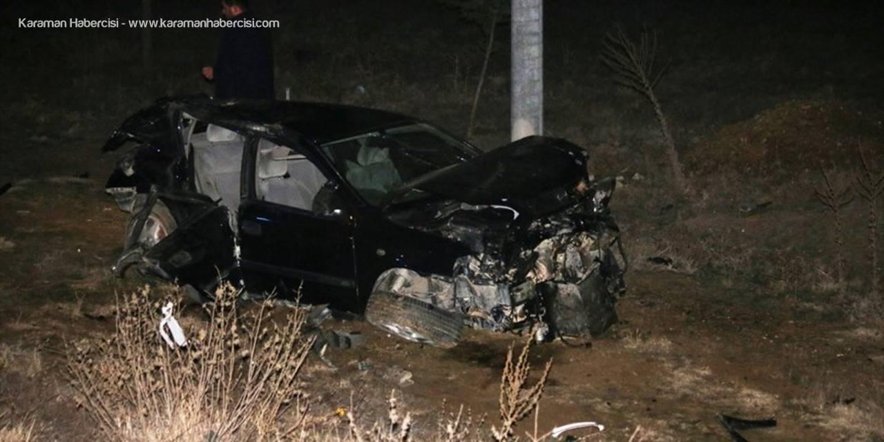 Konya'da Trafik Kazasında Ağır Yaralanan Kişi Hastanede Hayatını Kaybetti