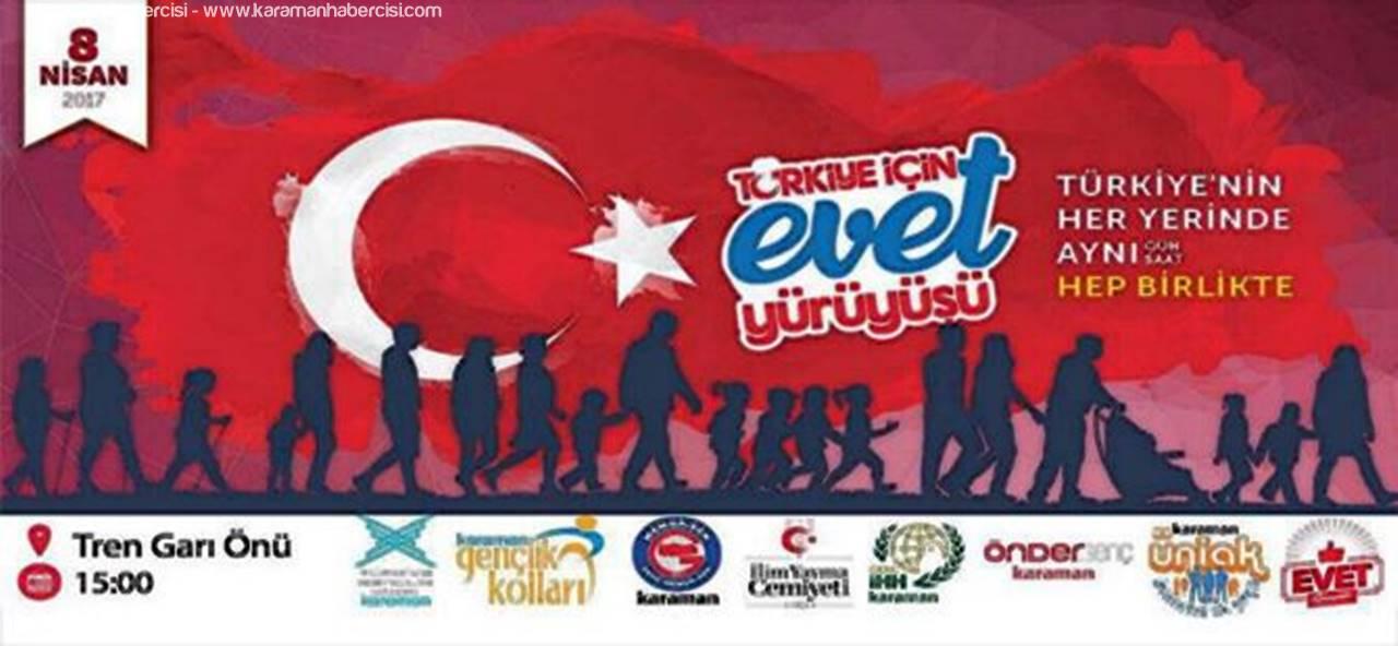 """Karamanlı Gençlerden """"Türkiye İçin Evet"""" Yürüyüşü"""