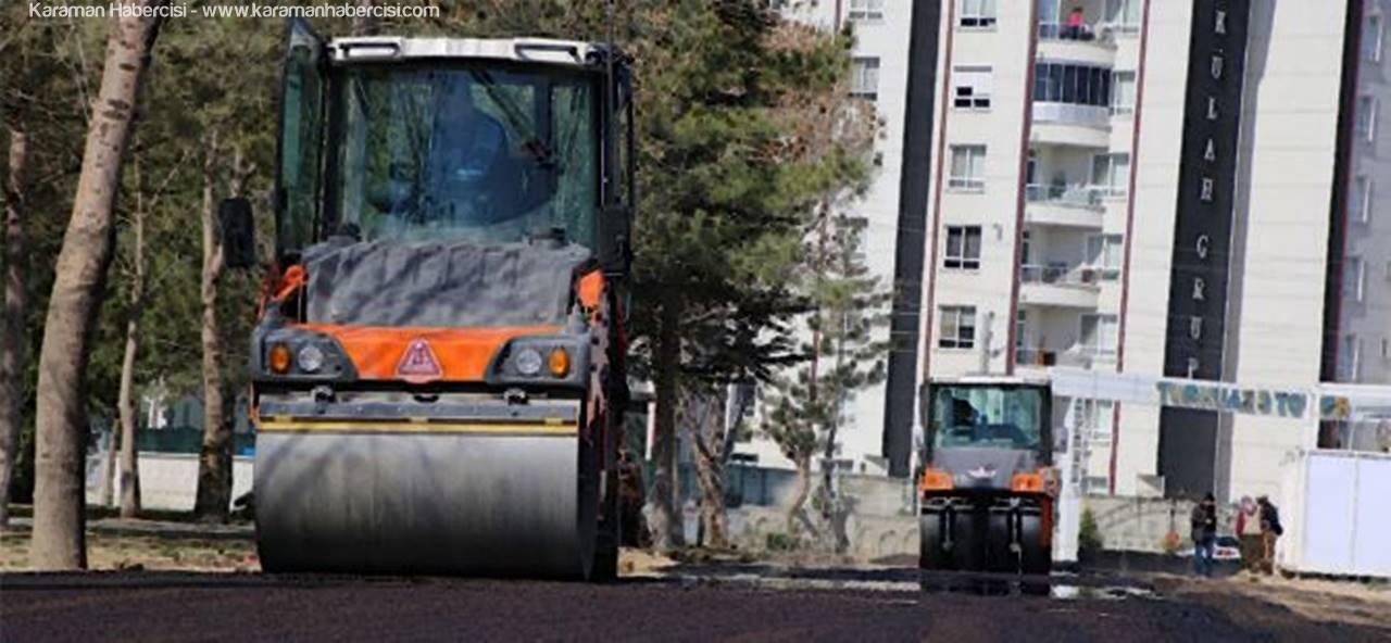 Karaman'da Asfaltlama Çalışmaları Başladı