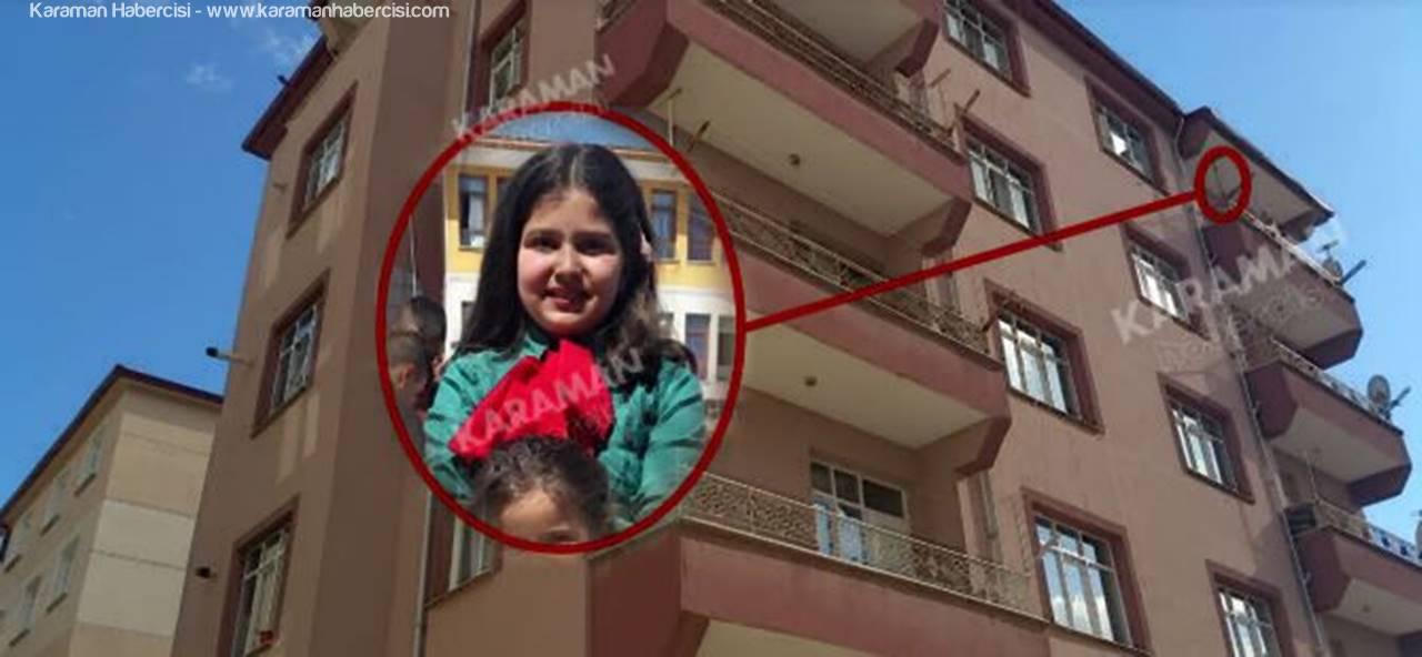 Karaman'da Evinin Balkonuna Çıkan Küçük Kız Ölümden Döndü