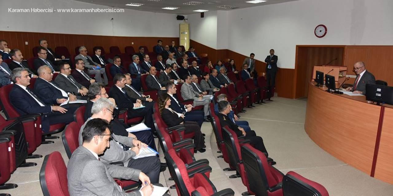 Karaman'da İl İdare Şube Başkanları Toplantısı Yapıldı