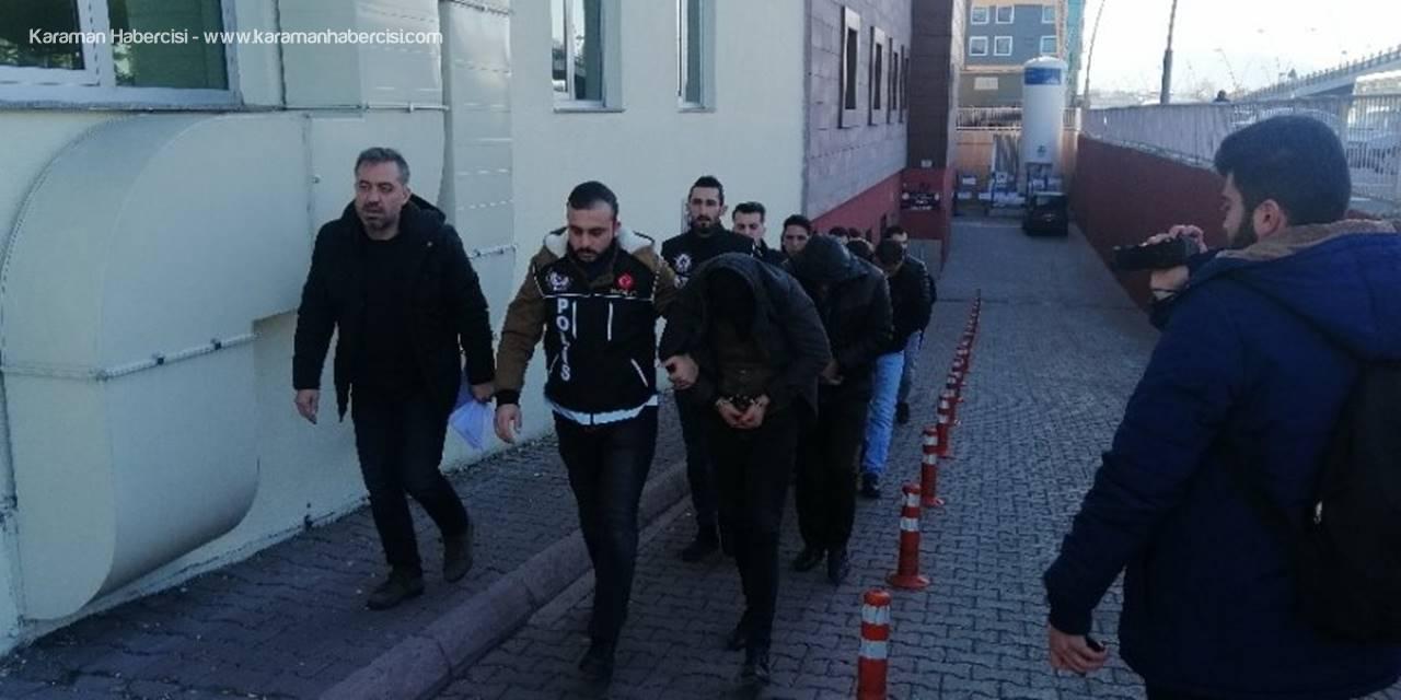 Uyuşturucu Operasyonunda Gözaltına Alınan 8 Kişi Adliyeye Sevk Edildi