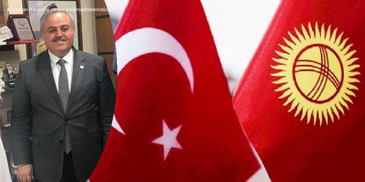 """Dr. Recep Şeker; """"Kırgızistan İş Adamları Karaman'a Geliyor"""""""
