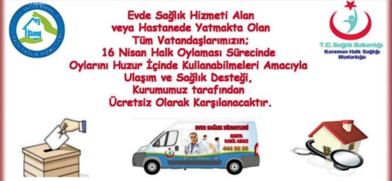 Karaman HSM'den Hastalara Müjde