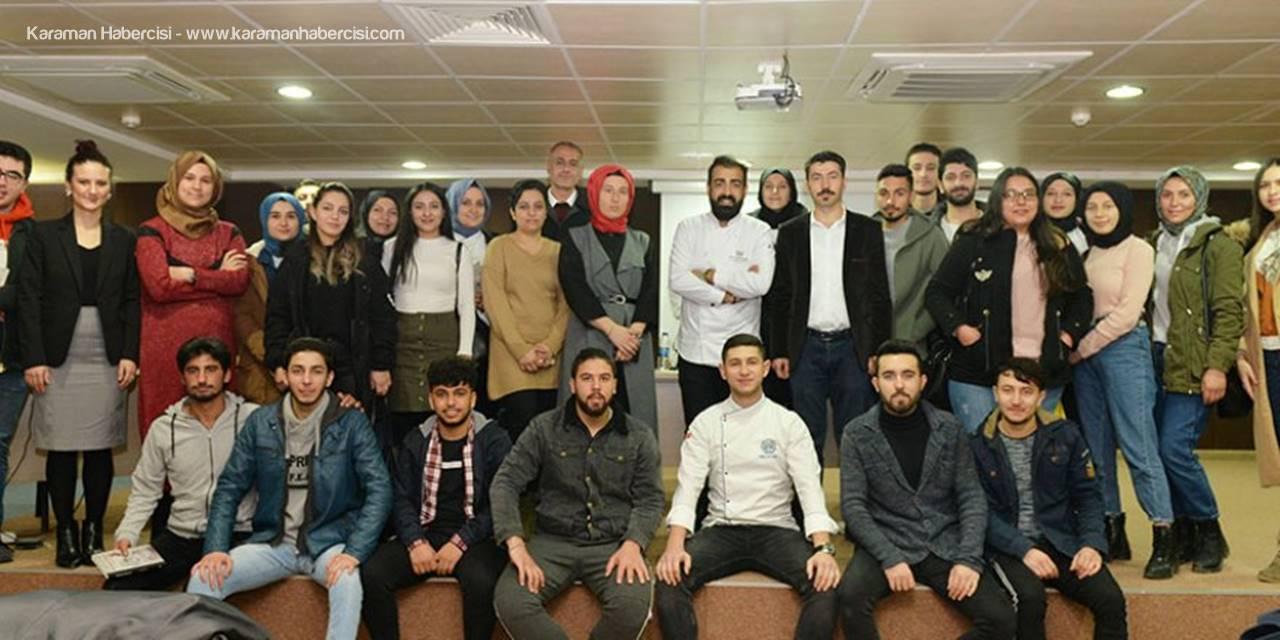 'Şef Emre İdrisoğlu İle Workshop Eğitimi'