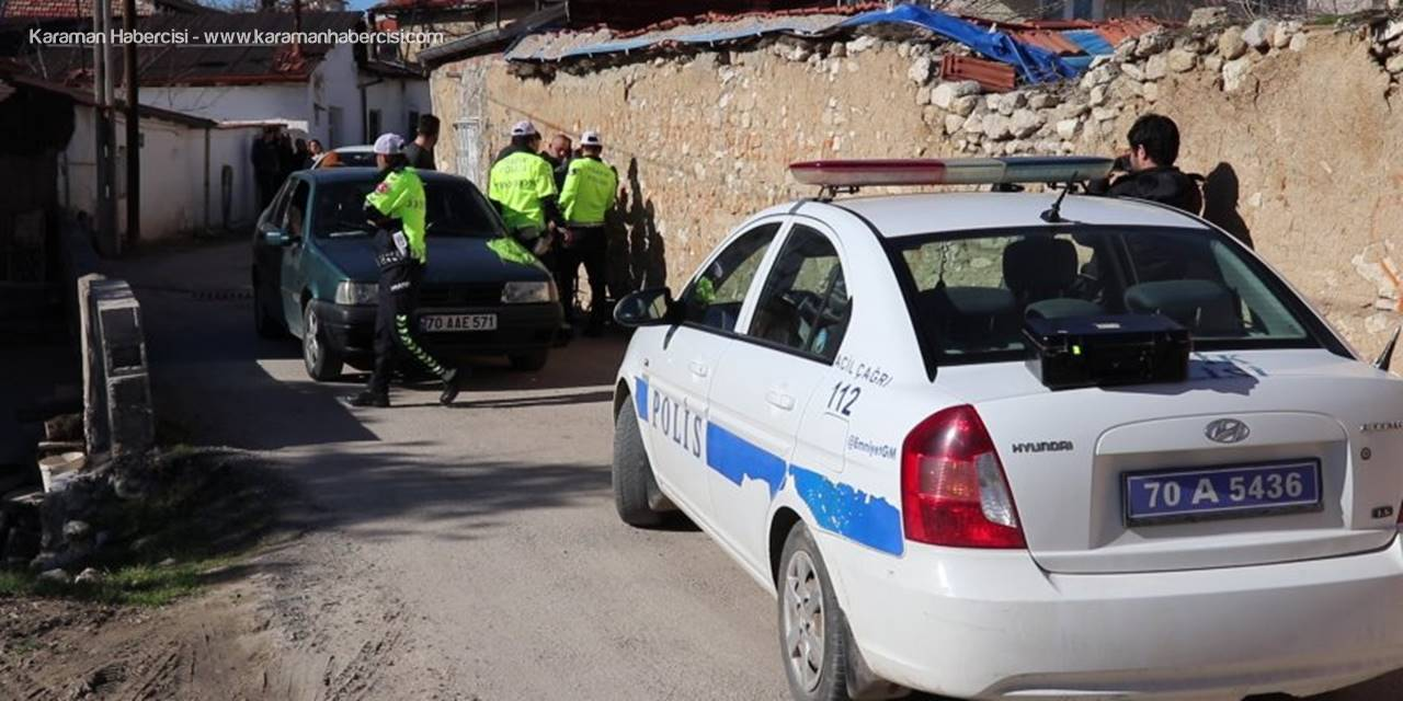 Karaman Polisinin Takibe Aldığı Şahıs Kovalamaca İle Yakalandı