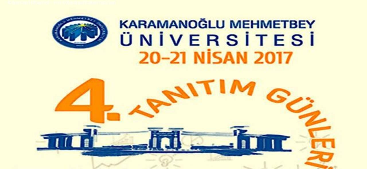Karaman'da 4. Üniversite Tanıtım Günleri Başlıyor