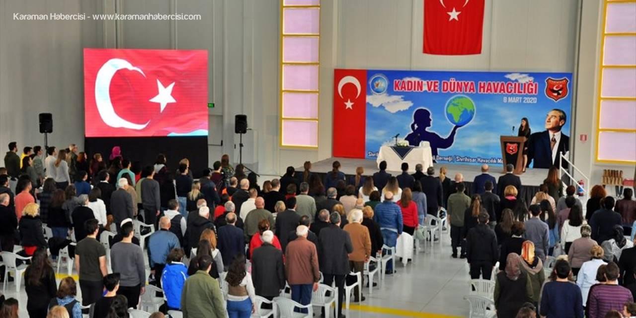 Eskişehir'de Kadın Ve Dünya Havacılığı Sempozyumu Düzenlendi