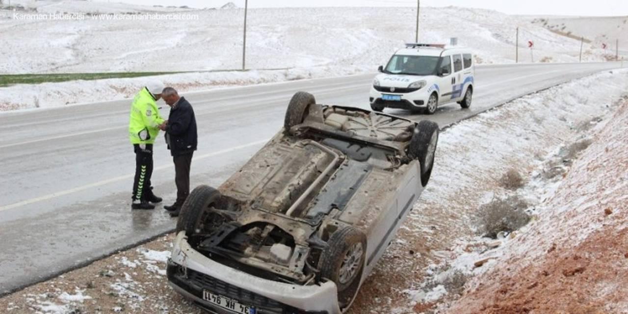 Karaman'da Buzlanan Yolda Otomobil Takla Attı