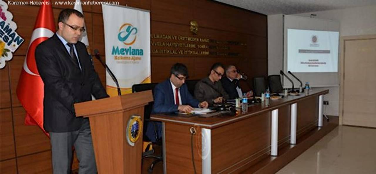"""Karaman TSO'da """"Dış Ticarette Fırsatlar ve Afrika Yükselen Pazar"""" Paneli Düzenlendi"""